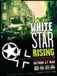 Nations at War - White Star Rising (Second Edition)